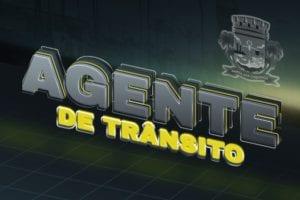 Madrugada dos Específicos Barra 2.0: Agente de Trânsito